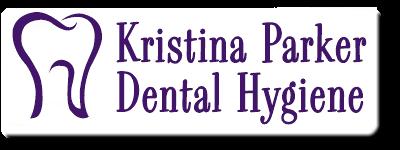 Kristina Parker Dental Hygiene